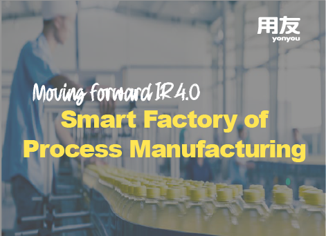 Smart factory of Process Manufacturing